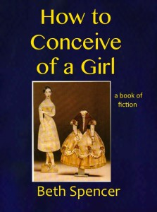 [How to Conceive of a Girl by Beth Spencer]